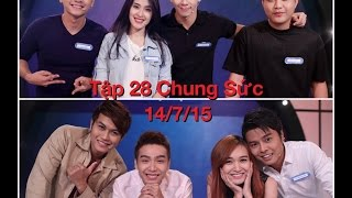 Chung Sức 2015 Tập 28