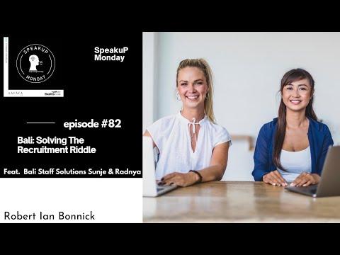 Bali: Solving The Recruitment Riddle | SpeakuP Monday DI #82 | Bali Staff Solutions Sunje & Radnya