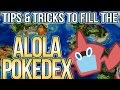 7 Tips & Tricks to catch 'em all in Pokemon Sun + Moon!!!