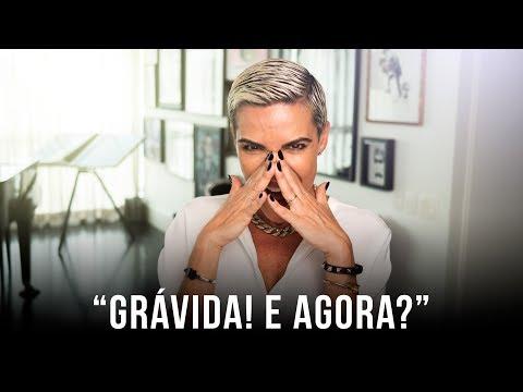 """""""GRÁVIDA! E AGORA?"""""""