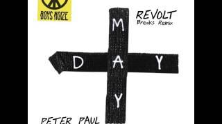 BOYS NOiZE // REVOLT //PETER PAUL REMIX // FREE DOWNLOAD