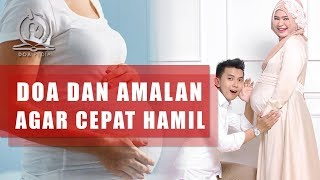 Download Doa Agar Cepat Hamil dan Diberi Keturunan [Lama Menikah dan Tak Kunjung Hamil] Mp3