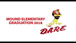 2018 Mound Elementary D.A.R.E. Graduation Ceremony