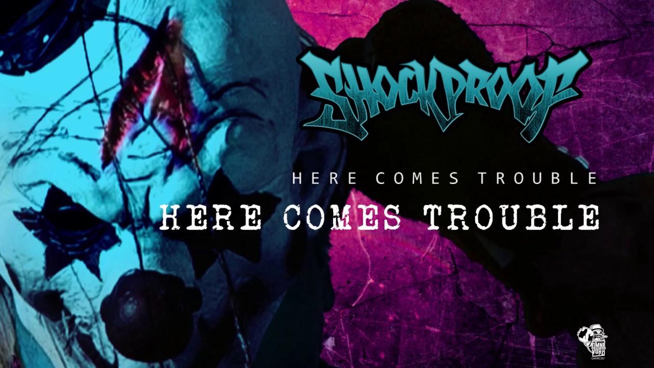 Download SHOCKPROOF HERECOMESTROUBLE herecomestrouble (audio) feat. Bayuherlambang&afriansyah