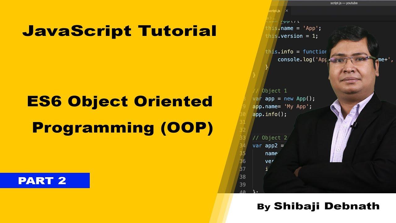 ES6 Object-oriented Programming in JavaScript