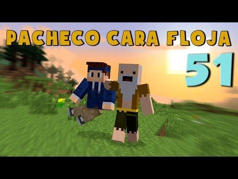 Pacheco cara Floja 51   COMO SER UN BUEN AMIGO!!!