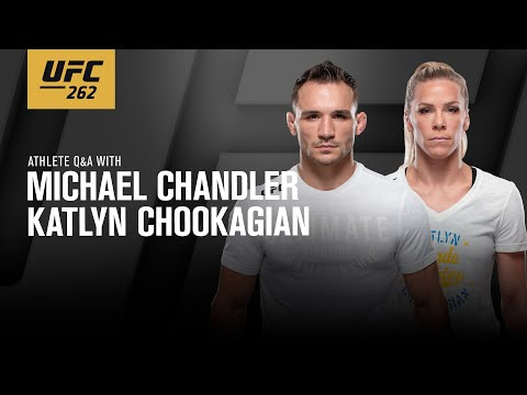 UFC 262 Fan Q&A With Michael Chandler and Katlyn Chookagian