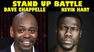 Stand Up Battle - Dave Chappelle vs Kevin Hart  Stand Up Comedy Moments