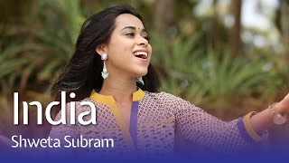 India -  Shweta Subram (Official Music Video)
