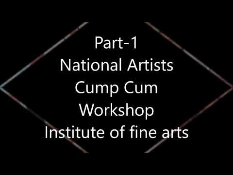 National artists camp cum workshop part-1 at Institute of Fine arts Kanpur