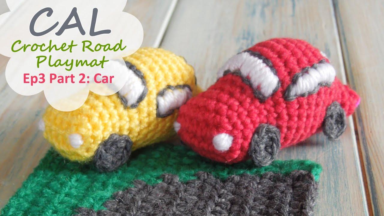 How To Crochet A Car Cal Ep3 Part 2