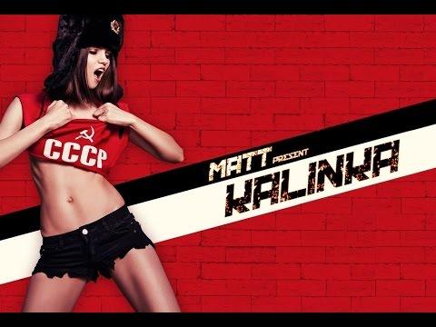 MATT - Kalinka (Original Mix)