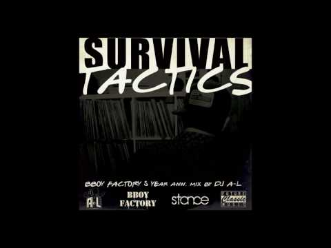 """Survival Tactics"" DJ A-L ► stance.mixtape ◄ BBoy Factory 5 Year Anniversary Mix"