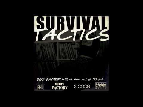 """Survival Tactics"" DJ A-L ► stance.mixtape ◄ BBoy Factory 5 Year Anniversary Mix"