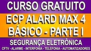 CENTRAL DE ALARME ECP ALARD MAX 4 - PARTE I