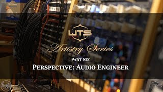 Experience the WTS Artistry Series drums - Part 6: Audio Engineer