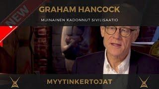 Graham Hancock - muinainen kadonnut sivilisaatio / suomenkielinen tekstitys