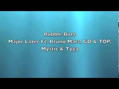 [AUDIO] Bubble Butt - Major Lazer Ft. Bruno Mars, GD & TOP, Mystic & Tyga