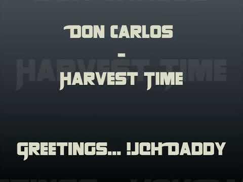Download Don Carlos #Harvest time