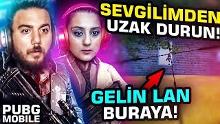 SEVGİLİMDEN UZAK DURUN! PUBG Mobile Kız Arkadaşımla Oynamak w/ Kızıl Pati