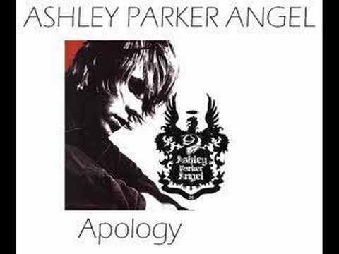 Ashley Parker Angel - Apology