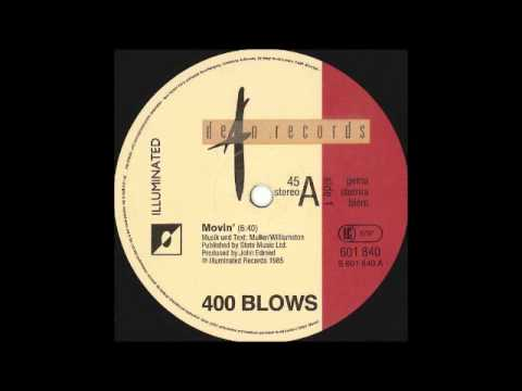 400 BLOWS - Movin' [HQ]
