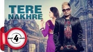 TERE NAKHRE- HARPREET DHILON & SUDESH KUMARI   New Punjabi Songs 2018   MAD4MUSIC