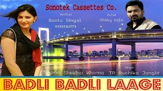 Badli Badli Laage  ���दली ���दली ���ागे  Sapna & Vickky Kajla  Haryanvi New Sapna Dance