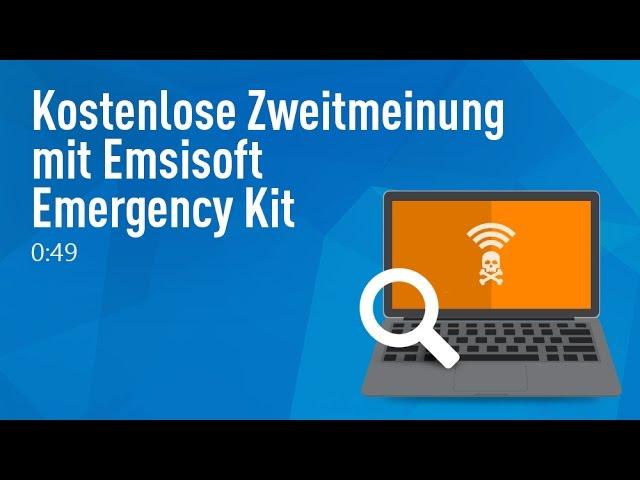 Kostenlose Zweitmeinung mit Emsisoft Emergency Kit