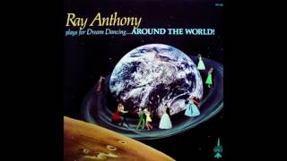 Ray Anthony Play for Dream Dancing Around the World