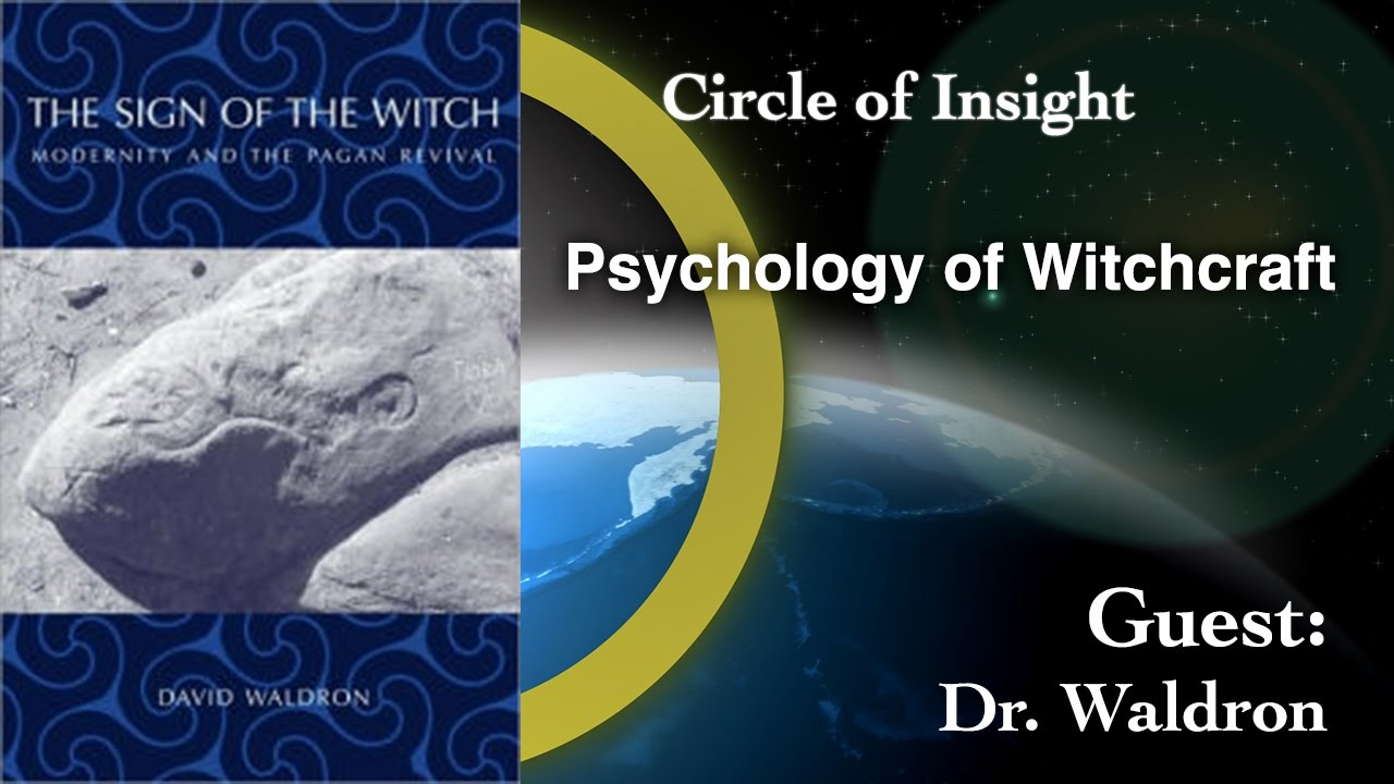 The Psychology and History of Witchcraft