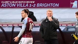 POST MATCH REACTION: Aston Villa 1-2 Brighton