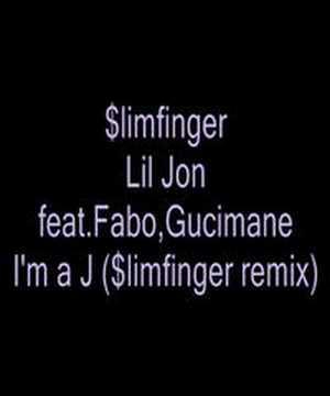 Slimfinger - Lil Jon feat.Fabo,Gucimane - I'm a J