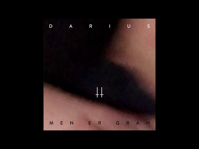 Darius - Men Er Grah (official audio)