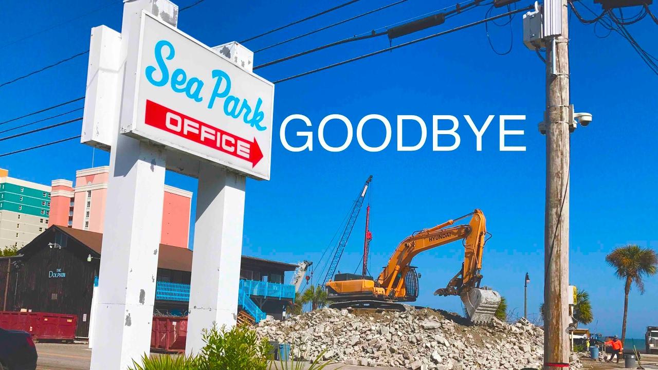 Sea Park Motel Demolition Myrtle Beach