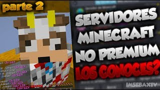 TOP 5 MEJORES SERVERS NO PREMIUM SIN LAG - MINECRAFT 1.8 1.13 - SKYWARS MAPAS RUSHERS!  2019