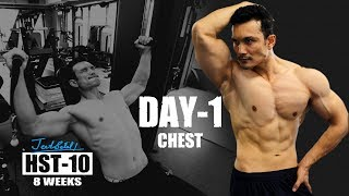 """HST-10 """"DAY 1- CHEST""""- 8 weeks Training Protocol [FREE] Created By Jeet Selal"""