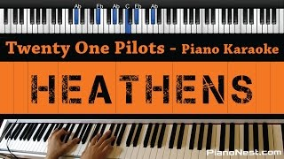 Twenty One Pilots - Heathens - Piano Karaoke / Sing Along / Cover with Lyrics