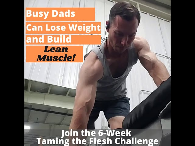Flesh Tamers Fitness - Built for Busy Dads