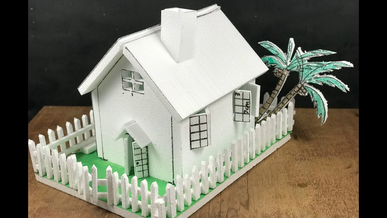 Download HOW TO MAKE AN EASY THERMOCOL HOUSE WITH DIMENSIONS FOR SCHOOL PROJECT   STUDENT ACTIVITY
