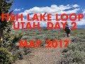 watch he video of S4 E18 Day 2 Fish Lake Loop, Utah May 2017