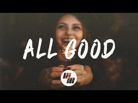 Capital Kings - All Good (Lyrics / Lyric Video) feat. Hollyn