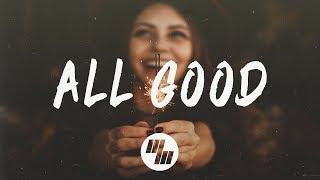 Capital Kings - All Good (Lyrics / Lyric Video) feat. HollynMP3