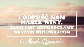 [#7] Jeśli tego nie zrobisz, to marnie zginiesz - ks. Marek Dziewiecki