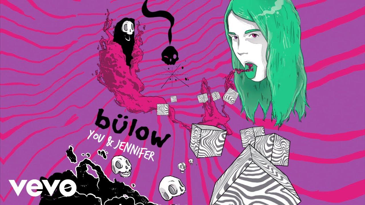 Download bülow - You & Jennifer (Audio)