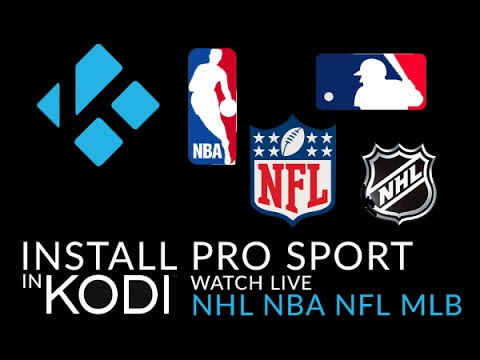 Learn How To Install Kodi Pro Sport to watch live streams from the NHL, NFL, NBA, and MLB