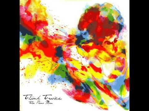 Think Twice - The Piano Man Instrumentals