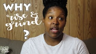 "Christal Clear | Ep. 1 ""Why Rise and Grind?"""