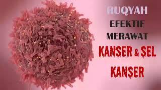 Download lagu RUQYAH Pemusnah Sel KanserMemulihkan Sel Sel Badan Powerful Ruqyah to Heal CancerCells in Body MP3