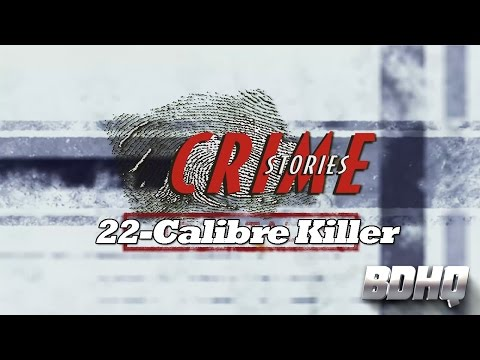 22 Calibre Killer - Crime Stories